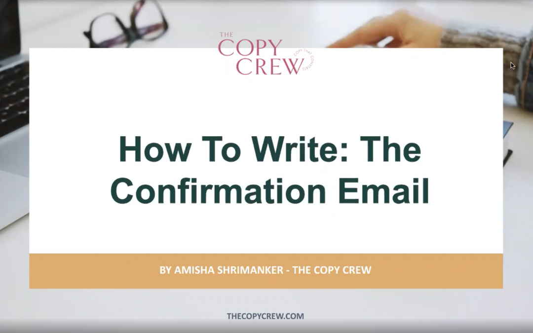 How To Write: The Confirmation Email
