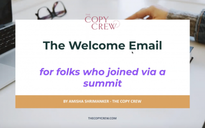 The Welcome Email: for folks who joined via a summit